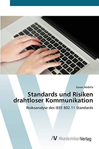 Standards Und Risiken Drahtloser Kommunikation: Samer Abdalla