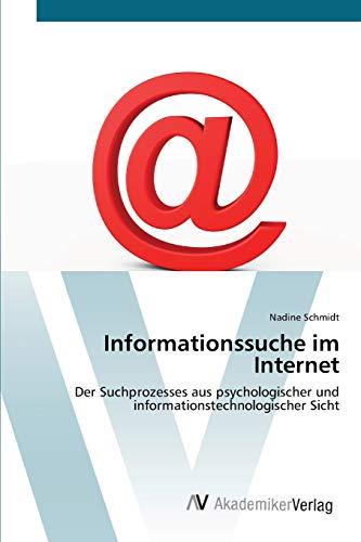 Informationssuche Im Internet: Nadine Schmidt