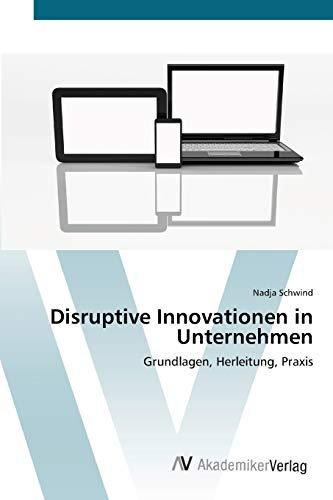 Disruptive Innovationen in Unternehmen: Nadja Schwind