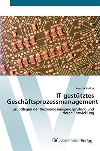 IT-gestütztes Geschäftsprozessmanagement: Hendrik Becker