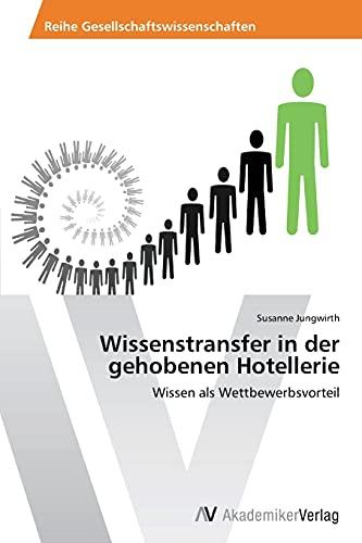 Wissenstransfer in der gehobenen Hotellerie: Susanne Jungwirth