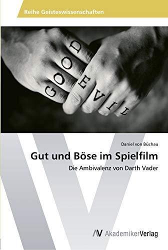 Gut Und Bose Im Spielfilm: Daniel Von Büchau