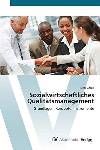 9783639396317: Sozialwirtschaftliches Qualitätsmanagement: Grundlagen, Konzepte, Instrumente