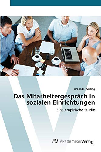 9783639396645: Das Mitarbeitergespräch in sozialen Einrichtungen: Eine empirische Studie