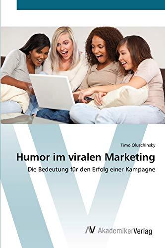 Humor Im Viralen Marketing: Timo Oluschinsky