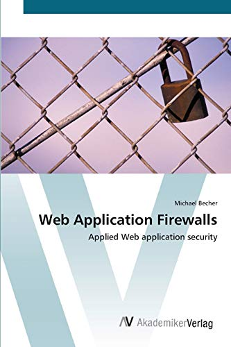 Web Application Firewalls: Michael Becher
