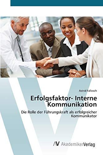 Erfolgsfaktor- Interne Kommunikation: Astrid Fallosch