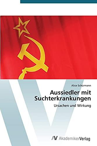 Aussiedler mit Suchterkrankungen: Alice Schürmann