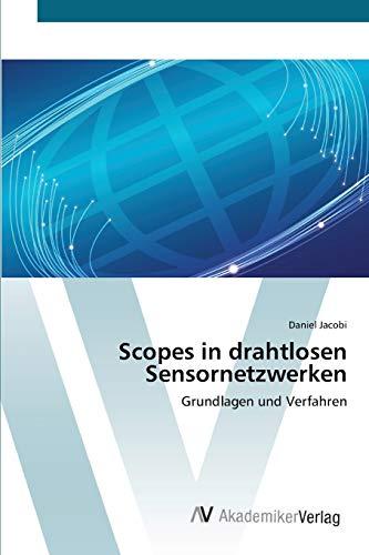 9783639398236: Scopes in drahtlosen Sensornetzwerken: Grundlagen und Verfahren