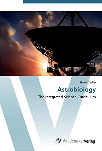 9783639398281: Astrobiology: The Integrated Science Curriculum