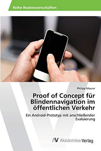 9783639398311: Proof of Concept für Blindennavigation im öffentlichen Verkehr
