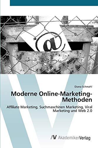9783639398908: Moderne Online-Marketing-Methoden
