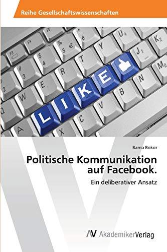 9783639399318: Politische Kommunikation auf Facebook.