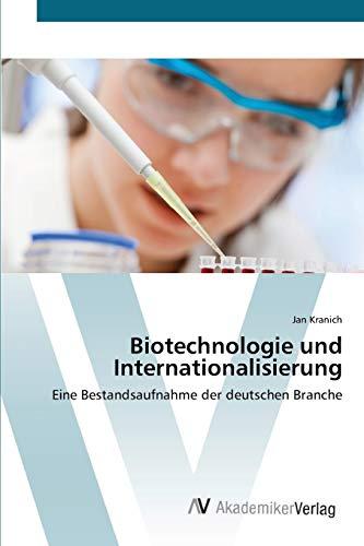 Biotechnologie Und Internationalisierung: Jan Kranich
