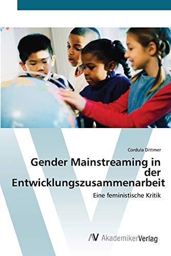 Gender Mainstreaming in Der Entwicklungszusammenarbeit: Cordula Dittmer