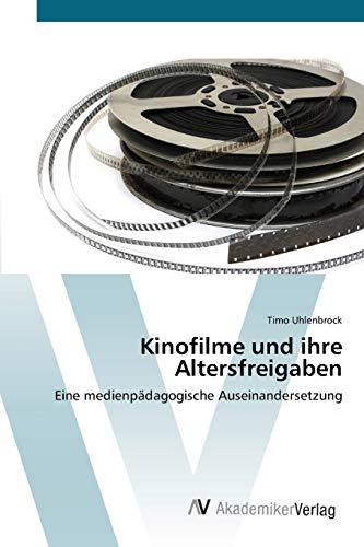 Kinofilme Und Ihre Altersfreigaben: Timo Uhlenbrock