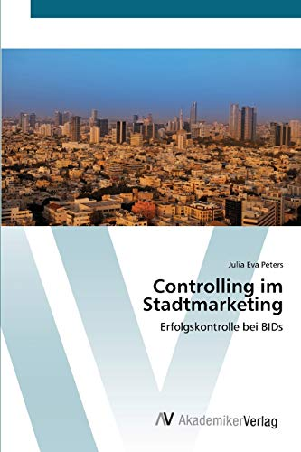 9783639401141: Controlling im Stadtmarketing: Erfolgskontrolle bei BIDs (German Edition)