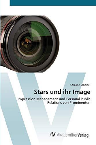 9783639401233 - Scheibel, Caroline: Stars und ihr Image - Buch
