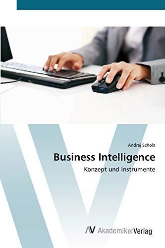 Business Intelligence: Andrej Scholz