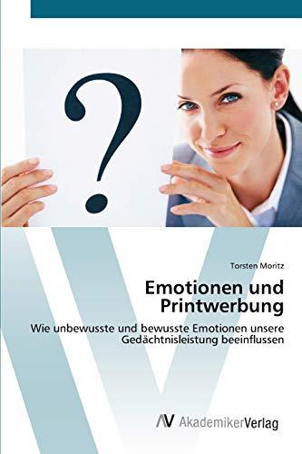 Emotionen und Printwerbung: Torsten Moritz