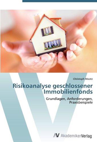 9783639402582: Risikoanalyse geschlossener Immobilienfonds: Grundlagen, Anforderungen,  Praxisbeispiele