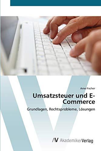 9783639405071: Umsatzsteuer und E-Commerce: Grundlagen, Rechtsprobleme, Lösungen