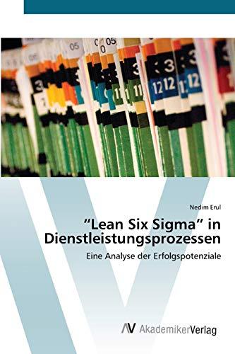 """9783639405125: """"Lean Six Sigma"""" in Dienstleistungsprozessen: Eine Analyse der Erfolgspotenziale (German Edition)"""
