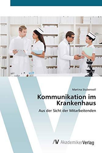 Kommunikation im Krankenhaus: Martina Stubenvoll