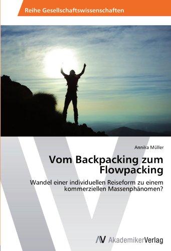 9783639407488 - Müller, Annika: Vom Backpacking zum Flowpacking - Book