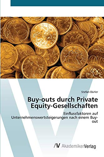 9783639407549 - Dürler, Stefan: Buy-outs durch Private Equity-Gesellschaften - Book