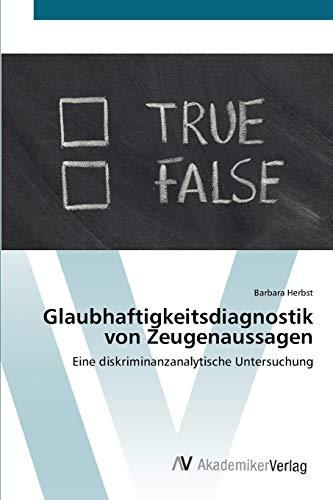 9783639410464: Glaubhaftigkeitsdiagnostik von Zeugenaussagen: Eine diskriminanzanalytische Untersuchung