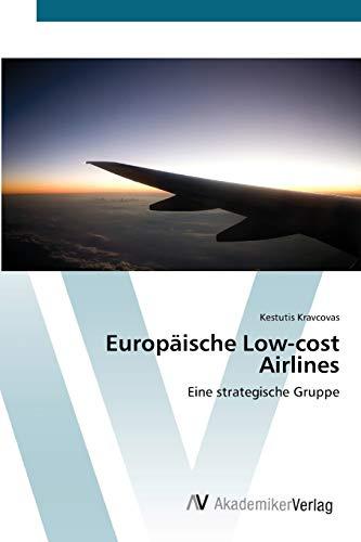 9783639411911: Europäische Low-cost Airlines: Eine strategische Gruppe (German Edition)