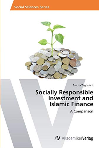 9783639414486: Socially Responsible Investment and Islamic Finance: A Comparison