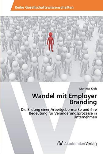 Wandel mit Employer Branding: Matthias Kreft