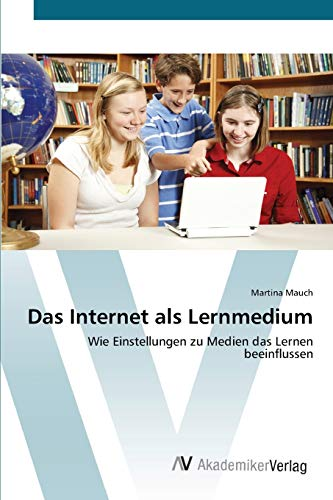 Das Internet als Lernmedium: Martina Mauch
