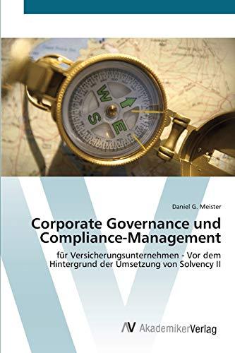 Corporate Governance und Compliance-Management: Daniel G. Meister