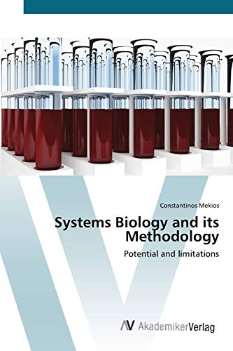 9783639421255: Systems Biology and its Methodology: Potential and limitations