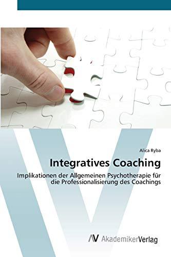 9783639421842: Integratives Coaching