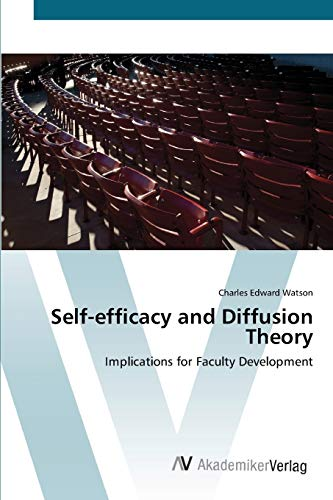 9783639421910: Self-efficacy and Diffusion Theory: Implications for Faculty Development