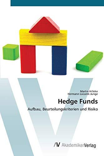 9783639423280: Hedge Funds: Aufbau, Beurteilungskriterien und Risiko
