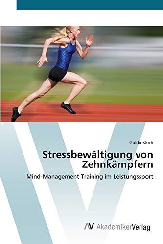 Stressbewältigung von Zehnkämpfern: Guido Kluth