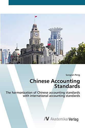 9783639425192: Chinese Accounting Standards: The harmonization of Chinese accounting standards with international accounting standards