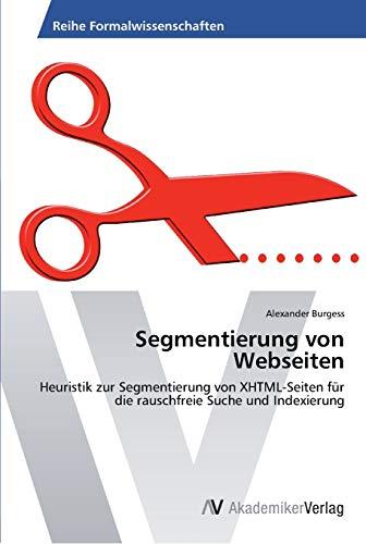 Segmentierung Von Webseiten (Paperback): Burgess Alexander
