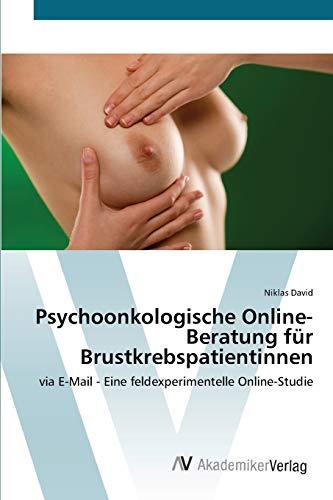 Psychoonkologische Online-Beratung für Brustkrebspatientinnen: Niklas David