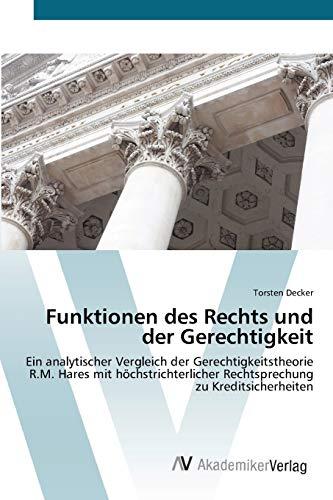 Funktionen des Rechts und der Gerechtigkeit: Ein analytischer Vergleich der Gerechtigkeitstheorie ...
