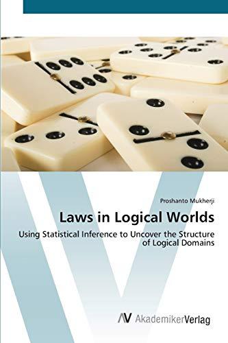 Laws in Logical Worlds: Proshanto Mukherji