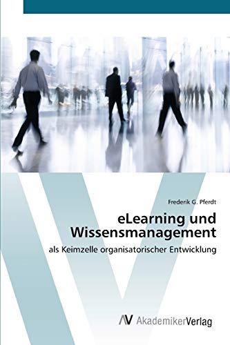 eLearning und Wissensmanagement: Frederik G. Pferdt