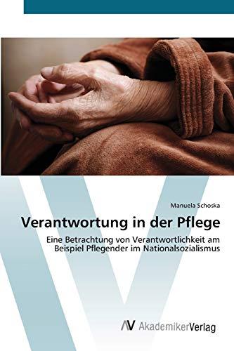 Verantwortung in der Pflege: Manuela Schoska