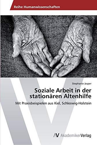 9783639432978: Soziale Arbeit in der stationären Altenhilfe