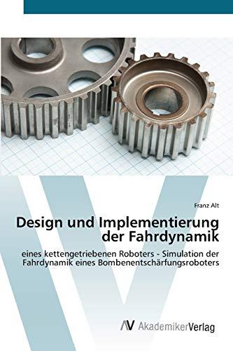 Design und Implementierung der Fahrdynamik: Franz Alt